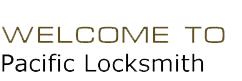 Pacific Locksmith, orange county locksmith